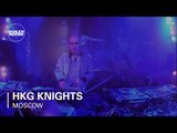 HKG Knights Boiler Room Moscow Live Set