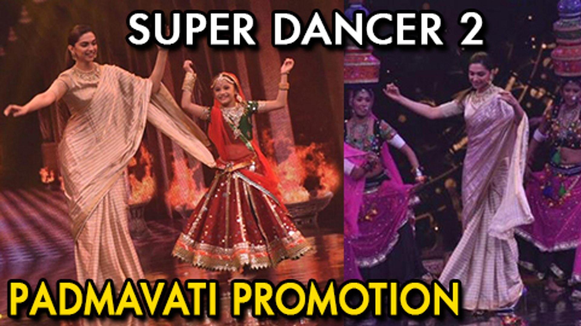 Deepika Padukone Performs Ghoomar On Super Dancer 2 | Padmavati Promotions
