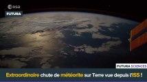 Chute d'une météorite vue de l'espace