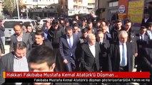 Hakkari Fakıbaba Mustafa Kemal Atatürk'ü Düşman Gösteriyorlar 1
