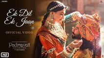 Padmavati   Ek Dil Ek Jaan Video Song ¦ Deepika Padukone ¦ Shahid Kapoor ¦ Sanjay Leela Bhansali