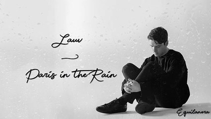 Lauv - Paris in the Rain (Lyrics)