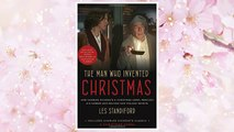 Download PDF The Man Who Invented Christmas (Movie Tie-In): Includes Charles Dickens's Classic A Christmas Carol: How Charles Dickens's A Christmas Carol Rescued His Career and Revived Our Holiday Spirits FREE