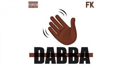FK - Dabba (Son Officiel)