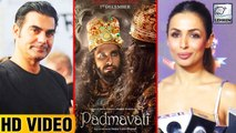 Arbaaz Khan And Malaika Arora React On Padmavati Controversy