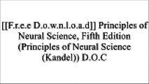 [ExZh9.[F.R.E.E] [R.E.A.D] [D.O.W.N.L.O.A.D]] Principles of Neural Science, Fifth Edition (Principles of Neural Science (Kandel)) by Eric R. Kandel, James H. Schwartz, Thomas M. Jessell, Steven A. Siegelbaum, A.J. Hudspeth [E.P.U.B]