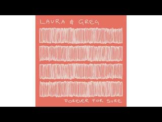 Laura & Greg - With Nothing