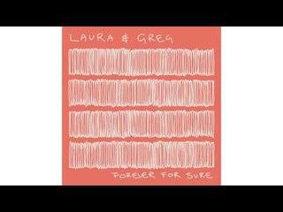 Laura & Greg - Same World