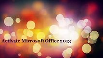 Microsoft Office 2013 Free Download Full Version With Product Key 100% WORKING
