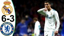 Real Madrid vs Chelsea (6-3) | Goals and Highlights | Resumen y Melhores Momentos (Last 2 Games)