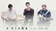 7 Years (Lukas Graham) - Live Sam Tsui Cover