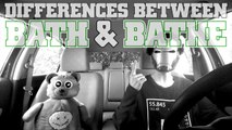 The Differences Between Bath & Bathe : Other Word Differences