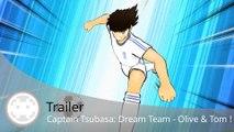Trailer - Captain Tsubasa: Dream Team - Olive & Tom reviennent en France sur smartphones !