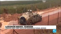 Lebanon-Israel: Lebanon army chief calls for readiness at Israel border