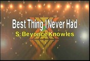 Beyonce Best Thing I Never Had Karaoke Version