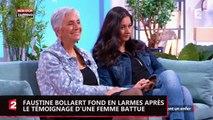 Faustine Bollaert fond en larmes devant le témoignage d'une femme battue (Vidéo)