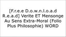 [YfjxO.[F.R.E.E R.E.A.D D.O.W.N.L.O.A.D]] Verite ET Mensonge Au Sens Extra-Moral (Folio Plus Philosophie) by Friedrich Nietzsche [W.O.R.D]