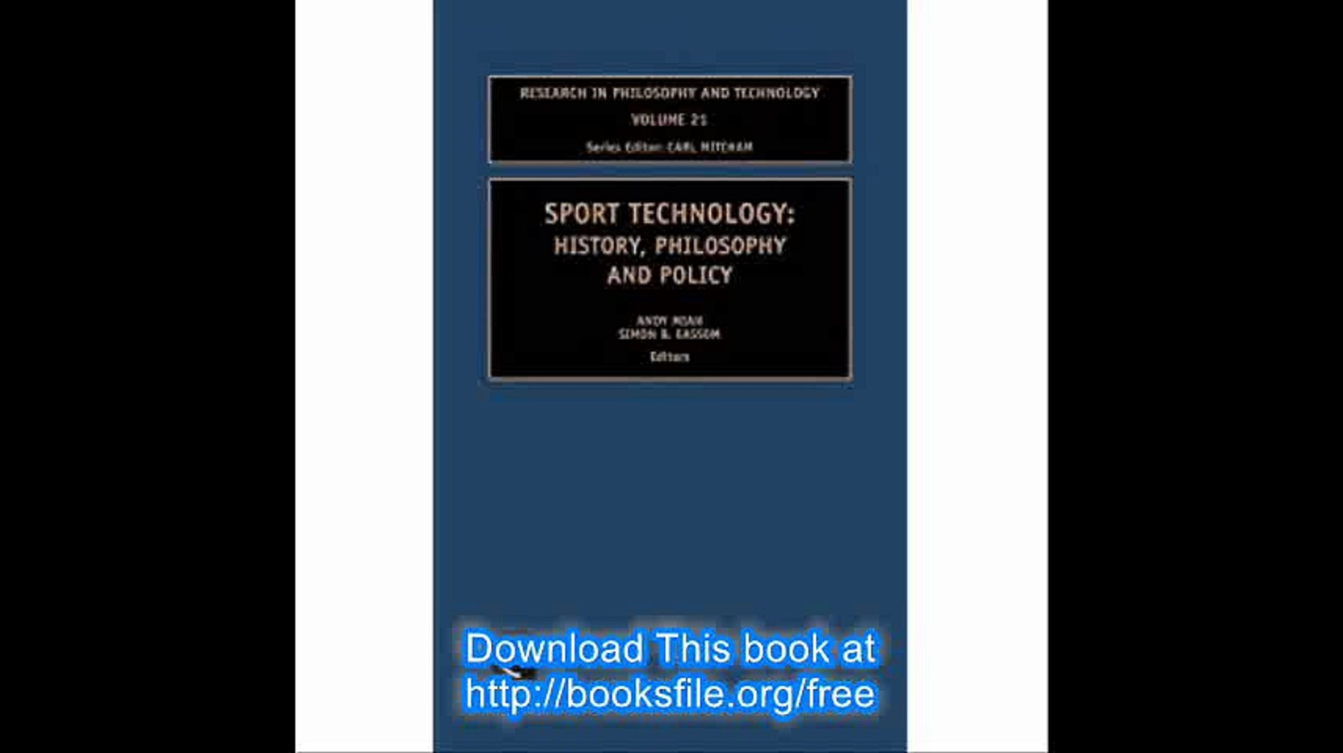 Sport Technology (Research in Philosophy and Technology) (Research in Philosophy & Technology)