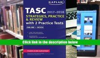 Popular Book  TASC Strategies, Practice   Review 2017-2018 with 2 Practice Tests: Online + Book