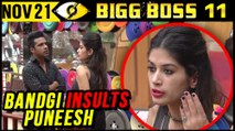 Bandgi INSULTS Puneesh For Talking To Hina Khan  Bigg Boss 11 Day 51  21st Nov 2017 Episode Update