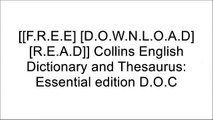 [gxsIt.[F.r.e.e] [D.o.w.n.l.o.a.d] [R.e.a.d]] Collins English Dictionary and Thesaurus: Essential edition by Collins Dictionaries [Z.I.P]