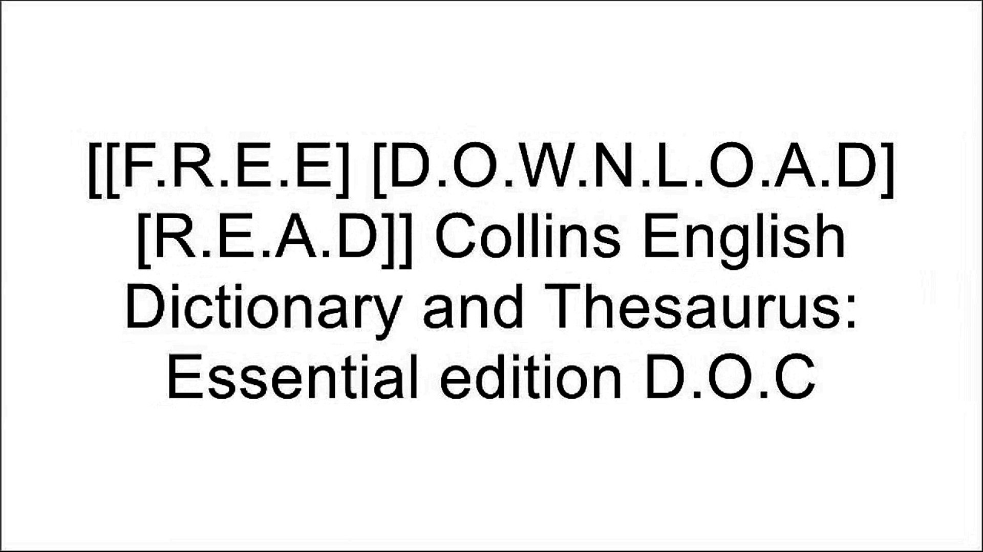 [gxsIt.[F.r.e.e] [D.o.w.n.l.o.a.d] [R.e.a.d]] Collins English Dictionary and Thesaurus: Essential ed