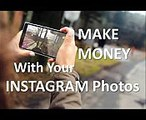 Make Money Posting Photos to Your Instagram.
