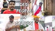 Comedy : Desi People In Salon - Amit Bhadana