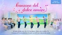 """Vivere nell'amore di Dio   Danza di lode """"Canzone del dolce amore""""   La Chiesa di Dio Onnipotente"""