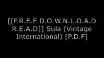 [Et80j.[F.r.e.e D.o.w.n.l.o.a.d R.e.a.d]] Sula (Vintage International) by Toni Morrison R.A.R