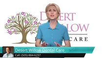 Albuquerque Sports Dentistry – Desert Willow Dental Care Terrific 5 Star Review