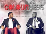 Colourless Trailer-Now Showing On iBAKATV com