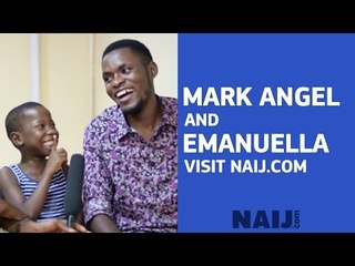 Interview with the hilarious Emanuella and Mark Angel