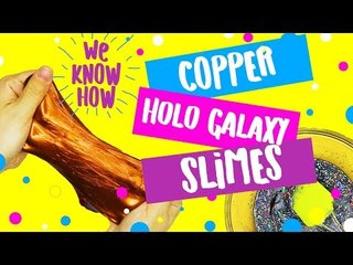 DIY easy Copper and Holo Galaxy Slime recipes!