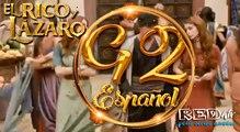 El Rico y Lázaro Español (Capítulo.92)