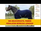 WA +62 81253952270 (TELKOMSEL), cara membuat sadel kuda merk horse 2dae, cara membuat sadel kuda, cara memasang sadel ku