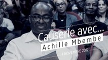 Causerie avec... Achille Mbembe