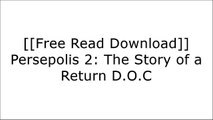 [FeWP4.F.R.E.E D.O.W.N.L.O.A.D R.E.A.D] Persepolis 2: The Story of a Return by Marjane Satrapi [P.P.T]