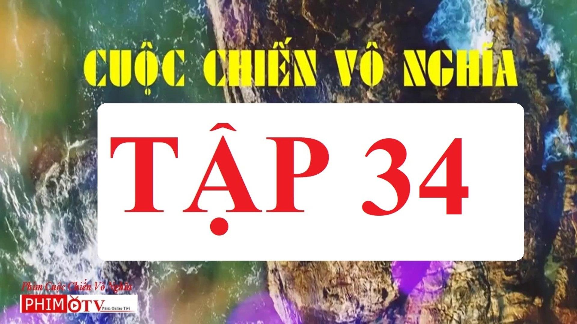 Cuộc Chiến Vô Nghĩa Tập 34 Full - Cuoc Chien Vo Nghia 35