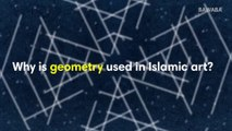 Why is geometry used in Islamic art?