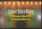 Bruno Mars ft Damian Marley Liquor Store Blues Karaoke Version