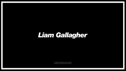 Rkomi - Liam Gallagher