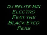 Dj belite mix Electro Feat the Black Eyed Peas