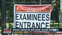 Huling linggo ng Bar Exam, naging mapayapa