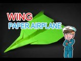 Make Paper Airplane- How to Make a Paper Airplane Flying Easy - Wing Paper Plane