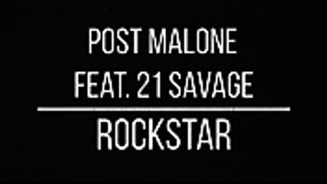Post Malone - Rockstar ft. 21 Savage (LYRICS)