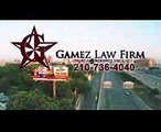 Gamez Law Firm in San Antonio TX  Personal Injury Lawyers