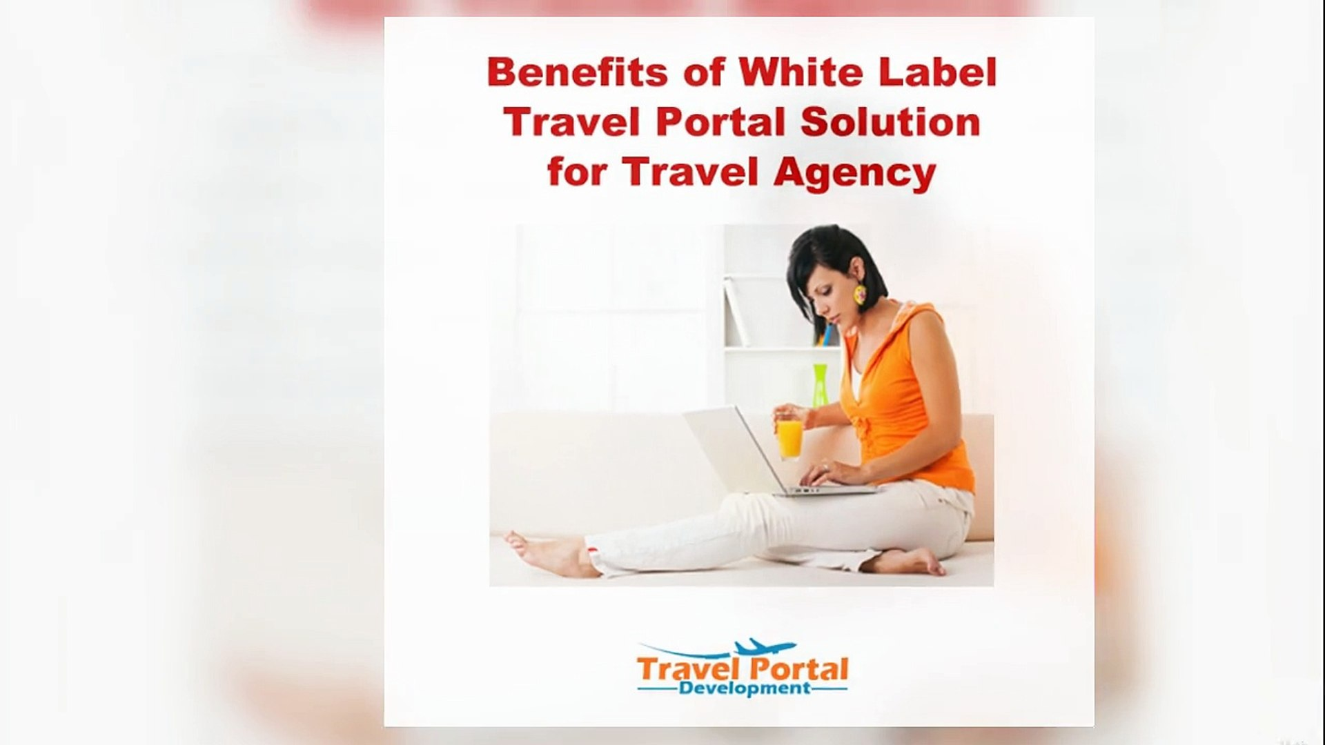Benefits of white label travel portal solution for travel agency