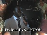 APOTRE JEAN TANE FOFOU- GRANDES CAMPAGNES D'EVANGELISATION