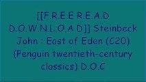 [fKDy4.[F.r.e.e D.o.w.n.l.o.a.d]] Steinbeck John : East of Eden (C20) (Penguin twentieth-century classics) by John Steinbeck P.D.F